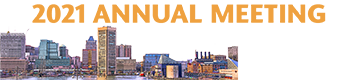 2021 Annual Meeting - November 17-21, Baltimore, MD